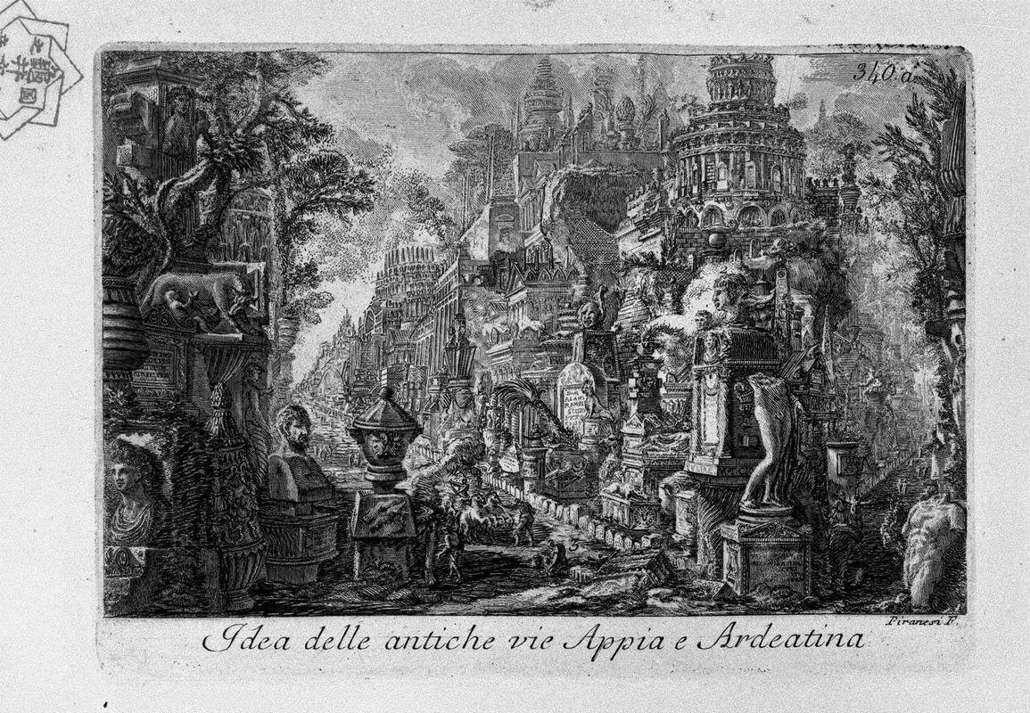 Idea of the ancient Via Appia and Ardeatina - Giovanni Battista Piranesi