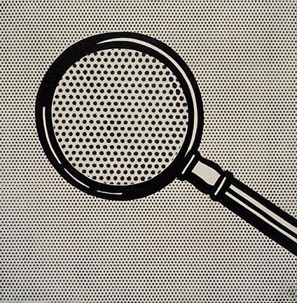 Magnifying glass - Roy Lichtenstein