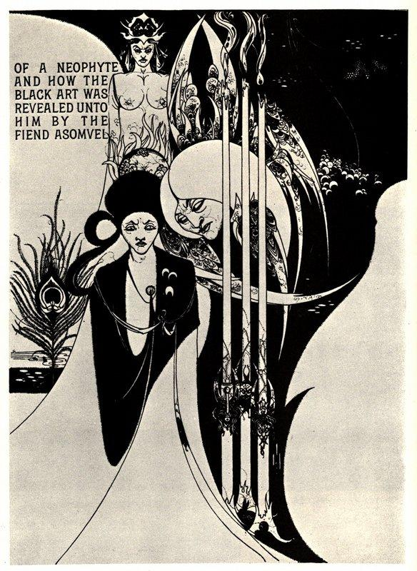 Of a Neophyte and how the Black Art was revealed unto him - Aubrey Beardsley
