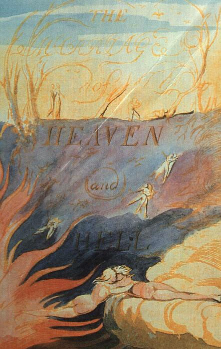 The marriage of Heaven  & Hell - William Blake