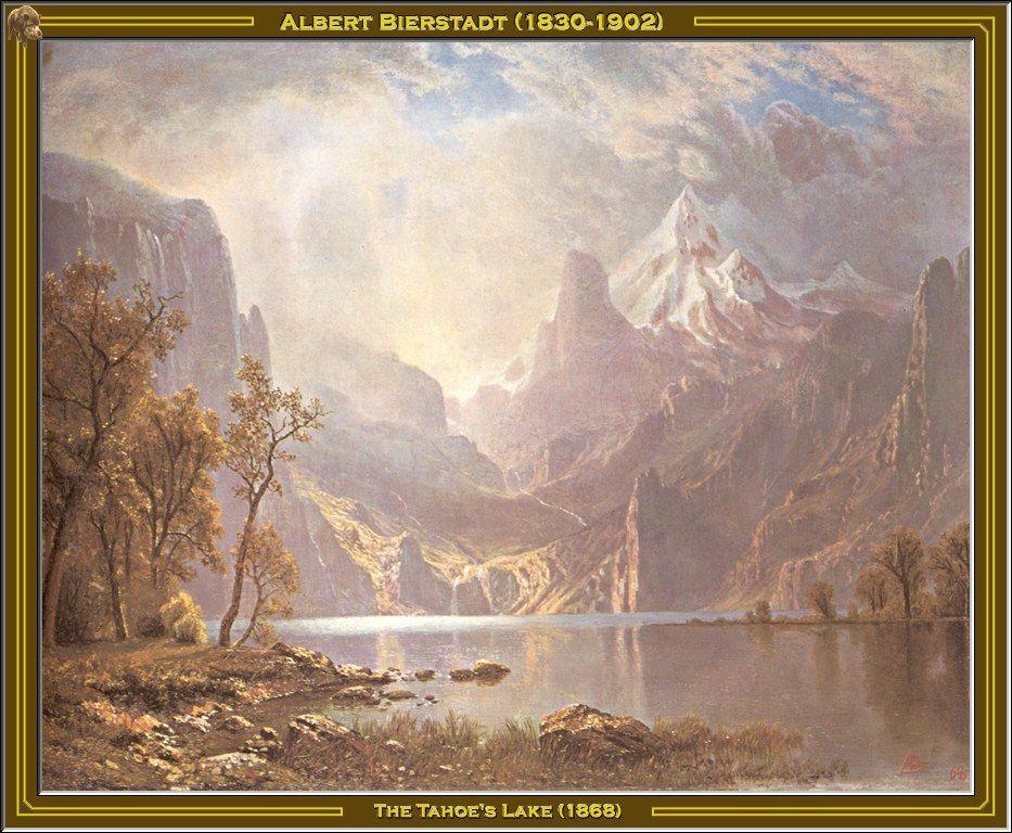 The Tahoe's Lake - Albert Bierstadt