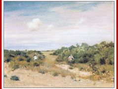 Shinnecock Hills, LongIsland – William Merritt Chase