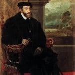 The Holy Roman Emperor Charles V. 1548